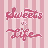Sweets or life vector illustration