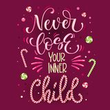 Sweets quote colorful hand draw lettering phrase - Never loose your inner Child - in wine red colors with candy cane font effect royalty free illustration