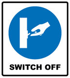 Switch off after use sign. Royalty Free Stock Photos