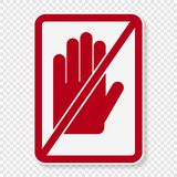 symbol symbol do not touch sign on transparent background stock illustration