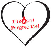 Symbol please forgive me. Heart with a drop of blood and text Please forgive me Royalty Free Stock Images