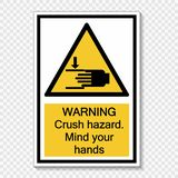 symbol warning crush hazard.Mind your hands Sign on transparent background vector illustration