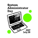 System Administrator Appreciation Day, July. 28 2017,  greeting card with laptop computer Stock Photo