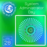System Administrator Day. 28 July. Abstract techno background. Series calendar. Holidays Around the World. Event of each day of th. System Administrator Day. 28 Stock Illustration
