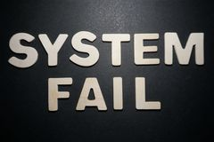 System Fail. Words in white letters on black background pedryj pedro jose pelaez Ferreiro royalty free stock photography