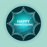 Szczęśliwego dziękczynienia guzika nieba błękita magiczny szklisty sunburst błękitny tło ilustracji