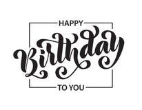 szczęśliwy urodziny Ręka rysująca literowanie karta Nowożytna szczotkarska kaligrafia wektoru ilustracja Czarny tekst na białym t royalty ilustracja