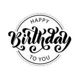szczęśliwy urodziny Ręka rysująca literowanie karta Nowożytna szczotkarska kaligrafia wektoru ilustracja Czarny tekst na białym t ilustracji