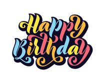szczęśliwy urodziny Ręka rysująca literowanie karta Nowożytna szczotkarska kaligrafia wektoru ilustracja Jaskrawy tekst na białym ilustracja wektor
