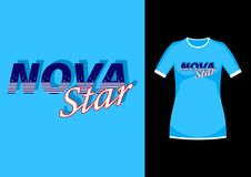 T-shirt à la mode élégant de Nova Star de slogan illustration stock