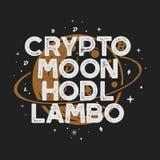 T-shirt ou cartaz engraçado de Cryptocurrency do vintage Ilustração retro da órbita da lua com moedas diferentes e palavras engra Foto de Stock Royalty Free