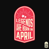 T-shirt print design. Legends are born in April vintage t shirt stamp. Badge applique, label t-shirts, jeans, casual wear. Vector illustration Stock Images