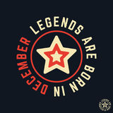 T-shirt print design. Legends are born in December vintage t shirt stamp. Badge applique, label t-shirts, jeans, casual wear. Vector illustration Royalty Free Stock Photos