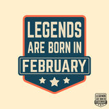 T-shirt print design. Legends are born in February vintage t shirt stamp. Badge applique, label t-shirts, jeans, casual wear. Vector illustration Stock Image