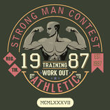 T-shirt Printing design, typography graphics, strong man contest, trening and work out vector illustration Badge Applique Label Stock Photos
