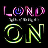 T shirt typography graphic London city neon. T shirt typography graphics London city. With neon switch off button. Light urban modern design. Bright glow text Stock Images