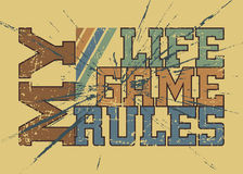 T shirt typography graphic with quote My life game rules 2 Stock Photos