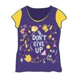 T-tröjadesign med don& x27; t ger upp motivation och blommor stock illustrationer
