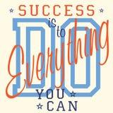 T-tröjaprintingdesignen, vektordiagram, emblemAppliqueetiketten, framgång är att göra allt som du kan - slogantypografi, Arkivbild
