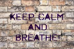 stock image of  handwriting text keep calm and breathe. concept meaning take a break to overcome everyday difficulties