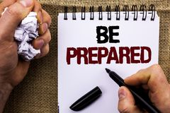 stock image of  word writing text be prepared. business concept for preparedness challenge opportunity prepare plan management written by man hold