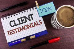stock image of  word writing text client testimonials. business concept for customer personal experiences reviews opinions feedback written on not