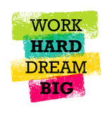 stock image of  work hard dream big creative motivation quote. bright brush vector typography banner print concept
