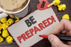 stock image of  writing note showing be prepared motivational call. business photo showcasing stay ready willing to take an opportunity written m