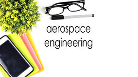 Table space on top view with word `AEROSPACE ENGINEERING` Stock Images