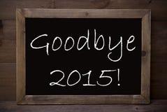 Tafel mit Auf Wiedersehen 2015 Lizenzfreie Stockbilder