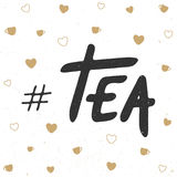 Tag tea with little cups and hearts. Handwritten lettering. Stock Image
