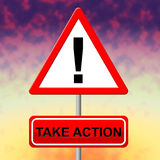 Take Action Indicates At The Moment And Active Stock Photography
