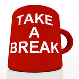Take A Break Mug Showing Relaxing And Tiredness. Take A Break Mug Showing Relaxing Or Tiredness Stock Images