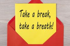 Take a Break Take a Breath royalty free stock image
