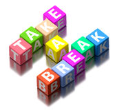 Take a break words. Made of colorful toy blocks stock images