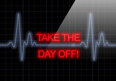 TAKE THE DAY OFF written on black heart rate monitor Stock Image