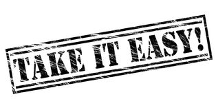Take it easy! black stamp. Isolated on white background Royalty Free Stock Images