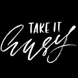 Take it easy. Hand drawn lettering. Vector typography design. Handwritten inscription. Take it easy. Hand drawn lettering. Vector typography design. Handwritten Stock Photography
