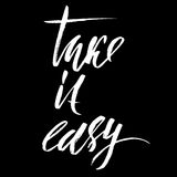 Take it easy. Hand drawn lettering. Vector typography design. Handwritten inscription. Stock Photo