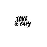 Take it easy. Hand drawn quote for your design. Unique brush pen lettering. Take it easy. Hand drawn quote for your design. Unique brush pen lettering Royalty Free Stock Image
