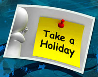 Take A Holiday Photo Means Time For Vacation Royalty Free Stock Photos
