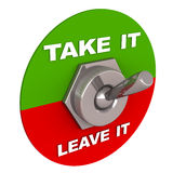 Take or leave it. Take it on one side of the switch and leave it on another, white background Stock Image