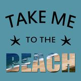 Take me to the beach. Text design with starfish decoration on blue background Royalty Free Stock Photography