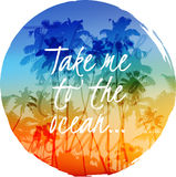 Take me to the ocean label on bright palms circle Stock Photos