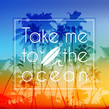 Take me to the ocean label on bright tropical Royalty Free Stock Photo