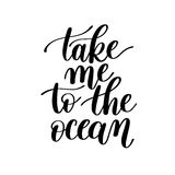 Take Me to the Ocean Vector Text Phrase Image Stock Image