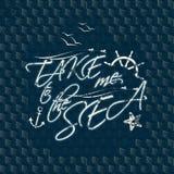 Take me to sea typography Royalty Free Stock Photo