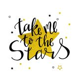 Take me to the stars calligraphy Stock Photography