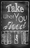 Take What You Need. Chalkboard with text - Take What You Need Royalty Free Stock Photography