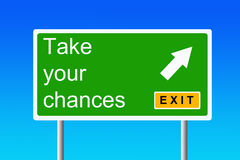 Take your chances. Taking your chances in life and career Stock Images